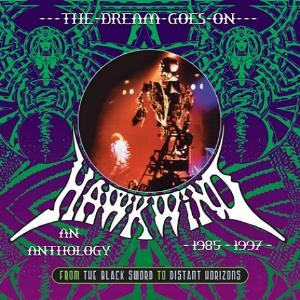 Hawkwind The Dream Goes On - An Anthology 1985 - 1997 album cover