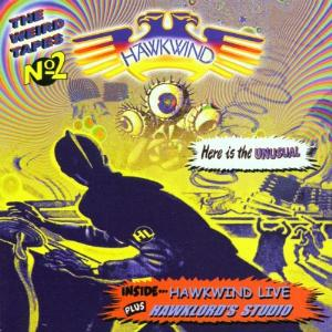 Hawkwind The Weird Tapes Vol. 2 : Hawkwind Live / Hawklords Studio album cover