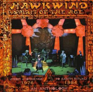 Hawkwind Spirit Of The Age - An Anthology - 1976 - 1984 album cover
