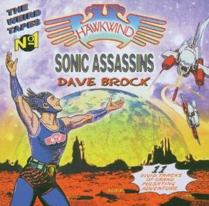 Hawkwind The Weird Tapes Vol. 1 : Dave Brock, Sonic Assassins album cover