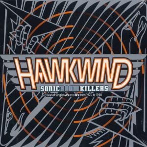 Hawkwind Sonic Boom Killers Best of Singles A's and B's from 1970 to 1980 album cover