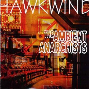 Hawkwind The Ambient Anarchists album cover