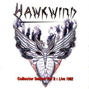 Hawkwind The Collectors Serise Vol. 2: Live 1982 (Choose Your Masques) album cover