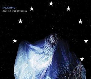 Leave No Star Unturned by HAWKWIND album cover