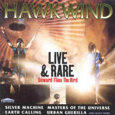 Hawkwind Live & Rare: Onward Flies The Bird album cover