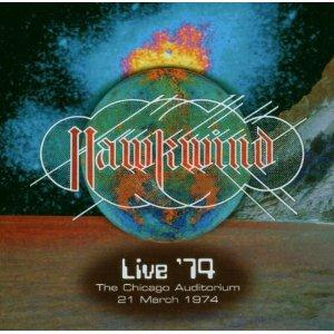 Hawkwind Live �74 The Chicago Auditorium 21 March 1974 album cover