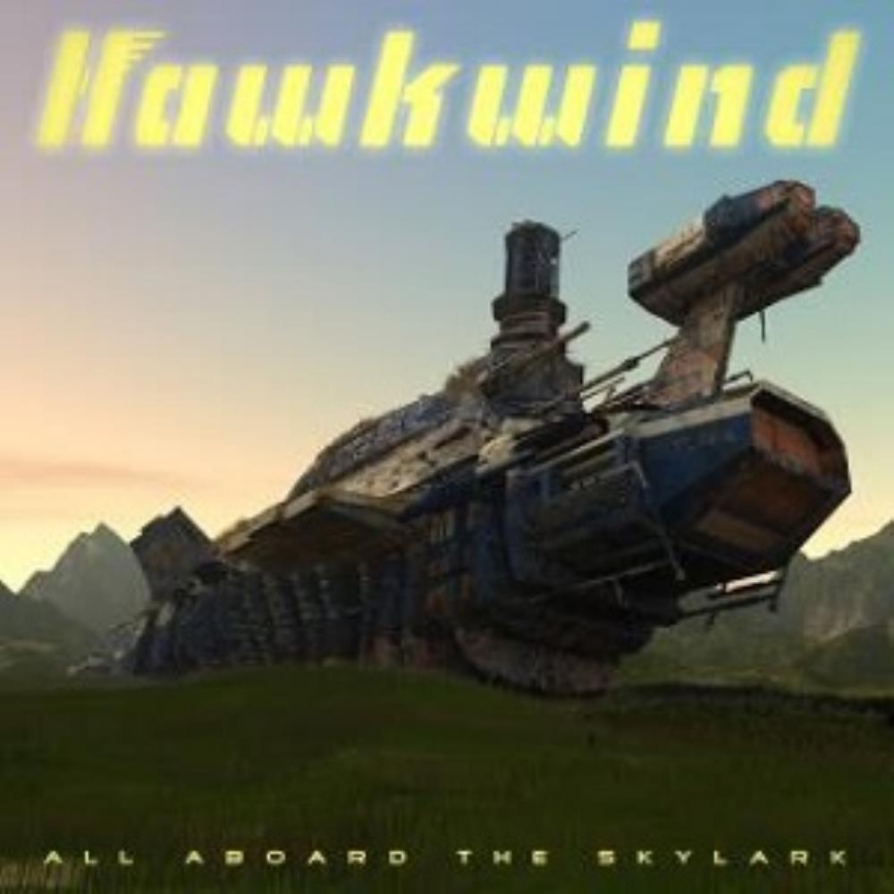 All Aboard The Skylark by HAWKWIND album cover