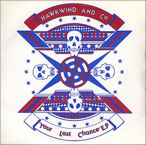 Hawkwind Your Last Chance EP album cover