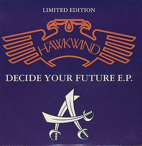 Hawkwind Decide Your Future EP album cover
