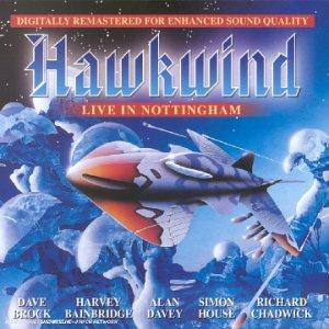 Hawkwind Live in Nottingham (2002) album cover