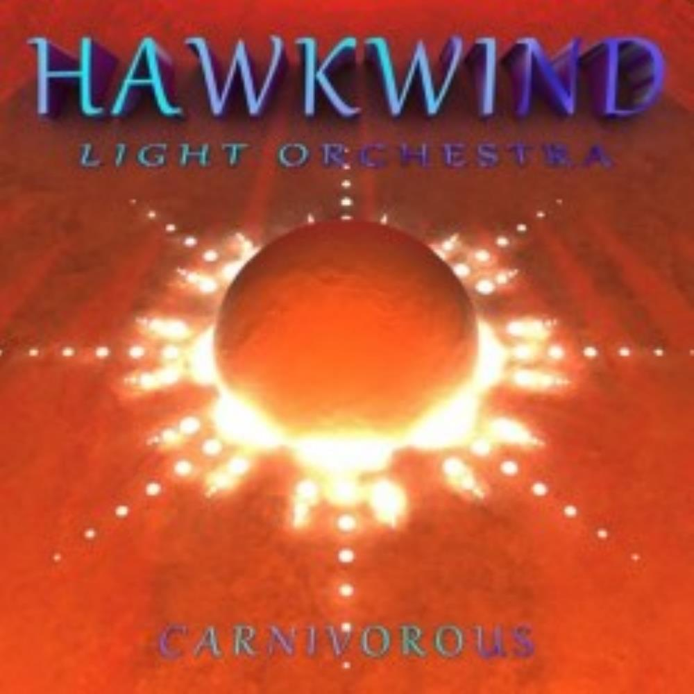 Hawkwind Hawkwind Light Orchestra: Carnivorous album cover