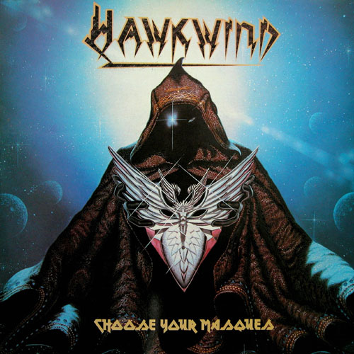 Choose Your Masques by HAWKWIND album cover