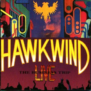 Hawkwind The Business Trip  album cover