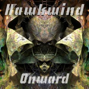 Onward by HAWKWIND album cover
