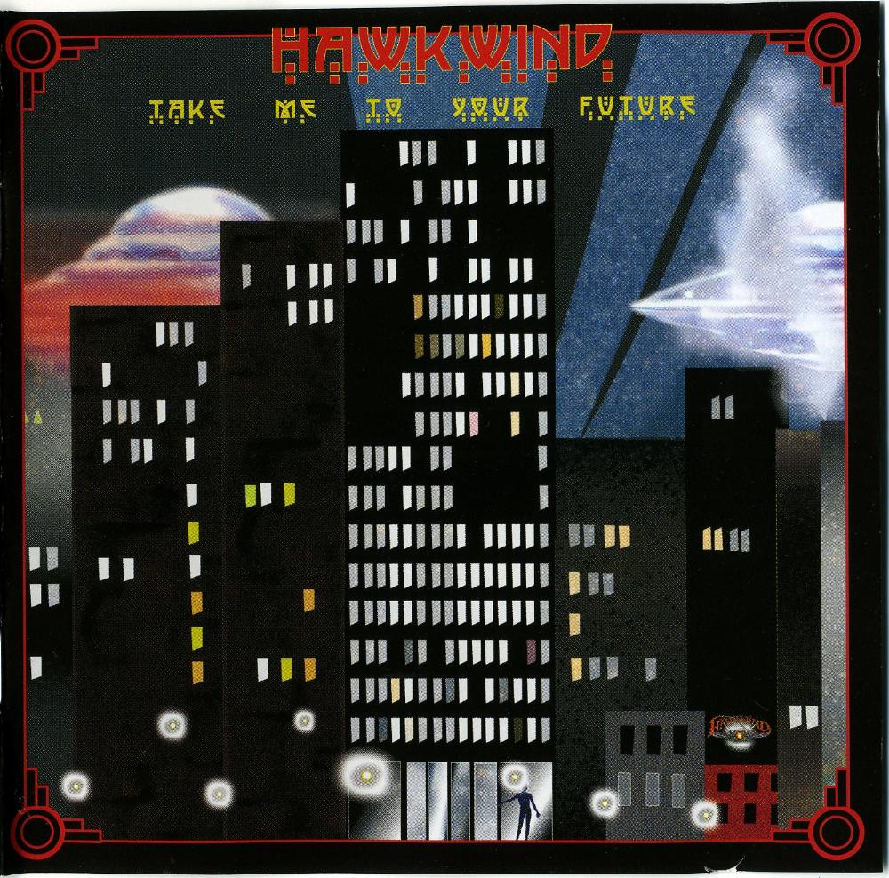 Hawkwind Take Me To Your Future album cover