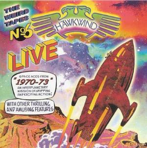 Hawkwind The Weird Tapes Vol. 6 : Live 1970-1973 album cover