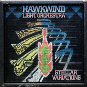 Hawkwind Light Orchestra: Stellar Variations by HAWKWIND album cover