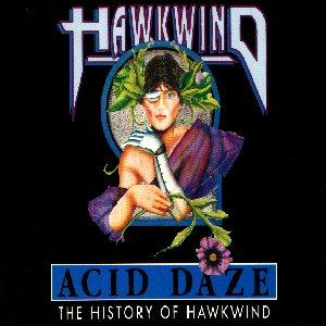 Hawkwind Acid Daze The History of Hawkwind album cover