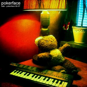 Pokerface Sabi - Pokerface 99-07 album cover