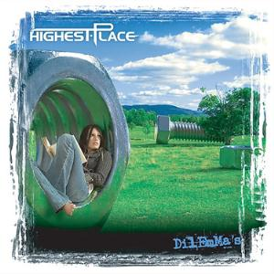 Highest Place Dilemma's album cover