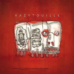 Vazytouille by VAZYTOUILLE album cover