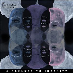 A Prelude to Insanity by STRUCTURAL DISORDER album cover