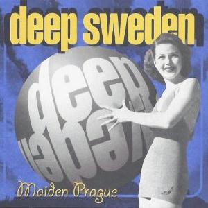 Maiden Prague by DEEP SWEDEN album cover