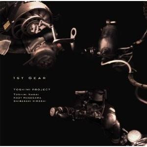 Toshimi Project - 1st Gear CD (album) cover