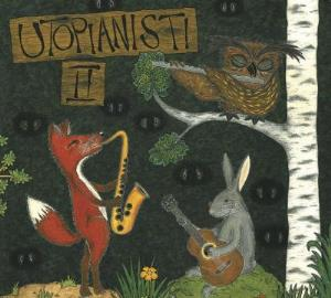 Utopianisti - Utopianisti II CD (album) cover