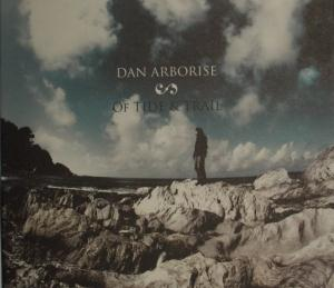 Of Tide & Trail by ARBORISE, DAN album cover