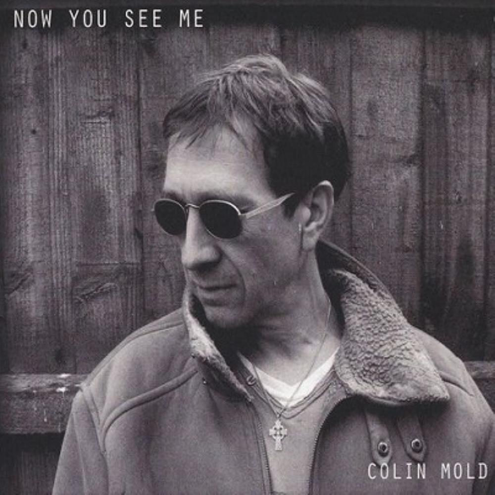 Colin Mold - Now You See Me CD (album) cover