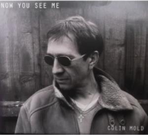 Now You See Me by MOLD, COLIN album cover