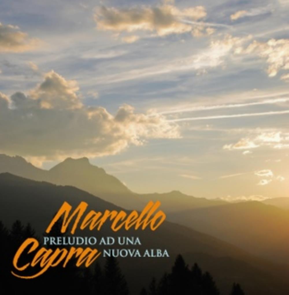 Preludio Ad Una Nuova Alba by CAPRA, MARCELLO album cover