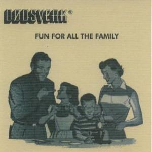 Fun For All The Family by D�DSVERK album cover