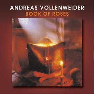 Book Of Roses by VOLLENWEIDER, ANDREAS album cover