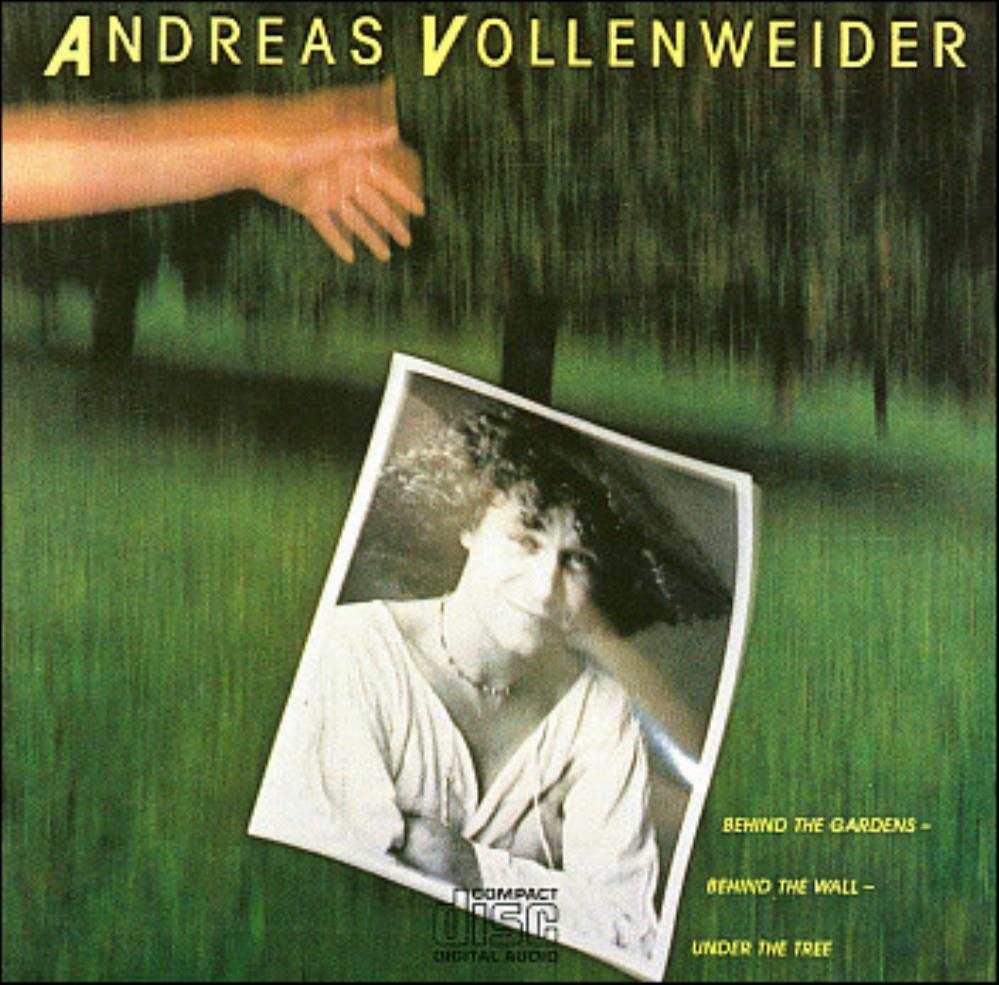 Andreas Vollenweider - Behind The Gardens - Behind The Wall - Under The Tree CD (album) cover