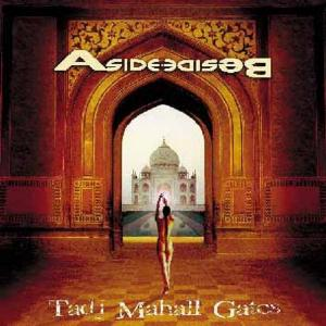 Tadj Mahall Gates  by ASIDE BESIDE album cover