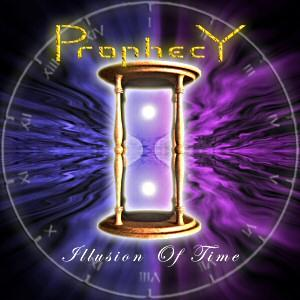 Illusion Of Time by PROPHECY album cover