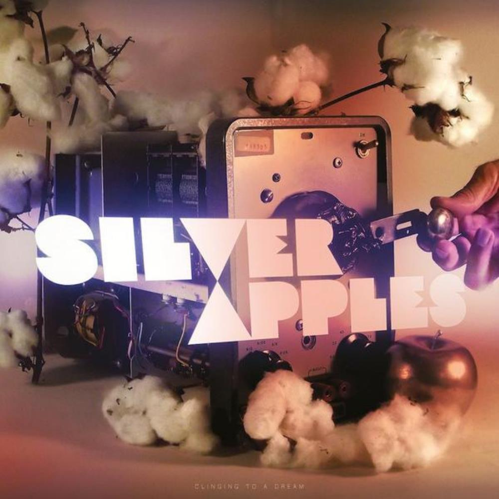 Clinging to a Dream by SILVER APPLES album cover
