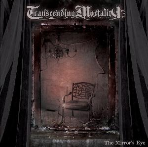 Transcending Mortality The Mirrors Eye album cover