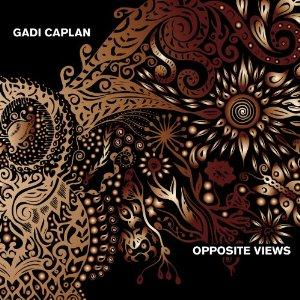 Gadi Caplan Opposite Views album cover