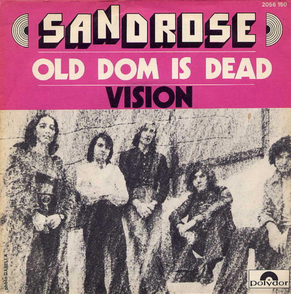 Sandrose Old Dom Is Dead / Vision album cover