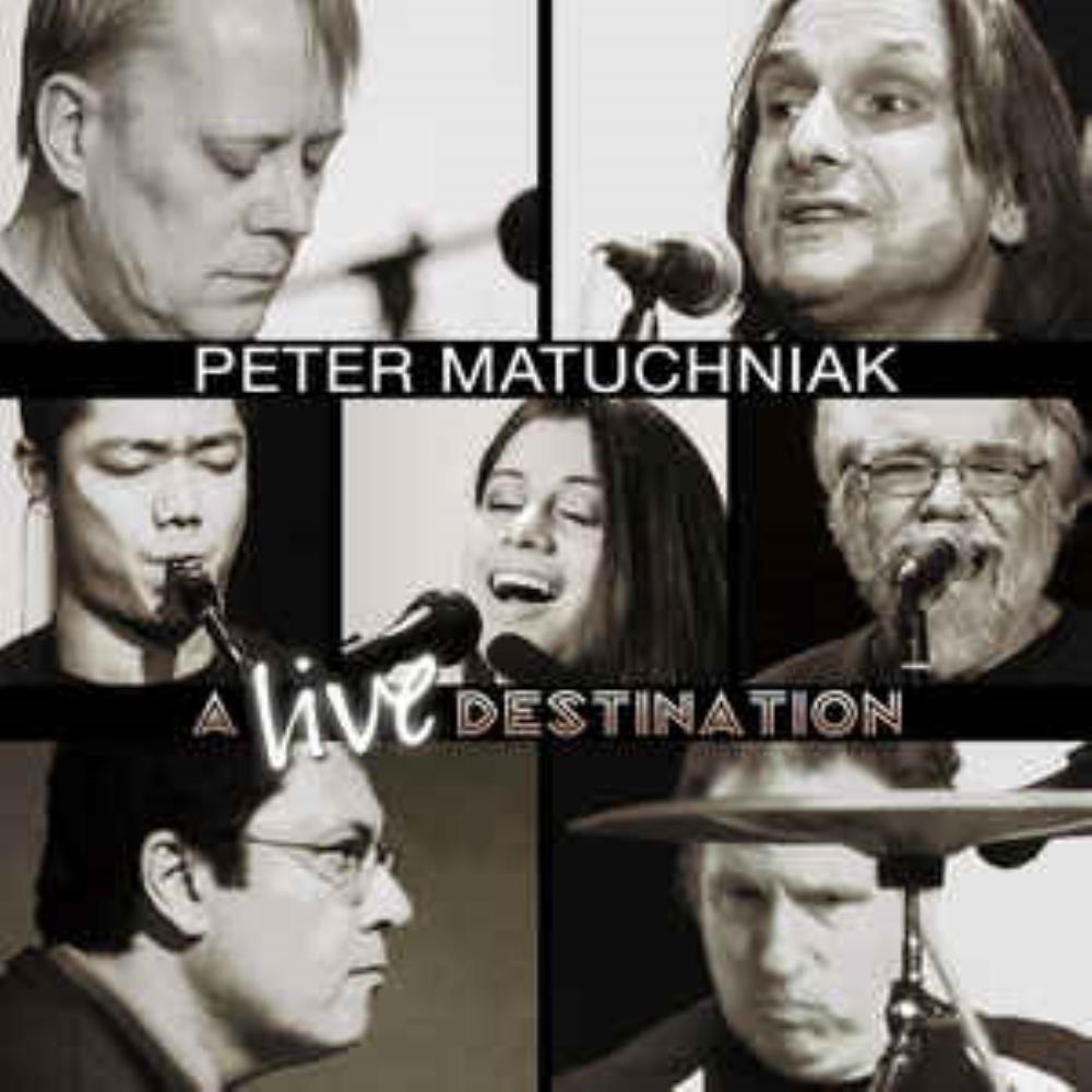 A Live Destination by MATUCHNIAK, PETER album cover