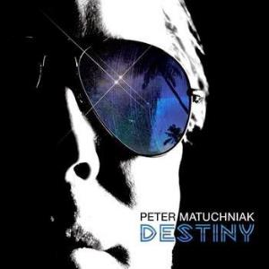 Peter Matuchniak - Destiny CD (album) cover