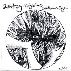 Ashtray Navigations Casetten-Collage album cover