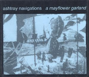 Ashtray Navigations A Mayflower Garland album cover