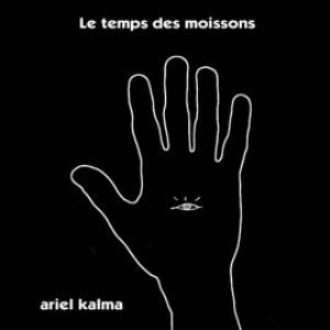 Le Temps Des Moissons by KALMA, ARIEL album cover