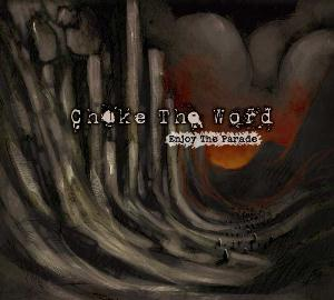 Enjoy The Parade by CHOKE THE WORD album cover