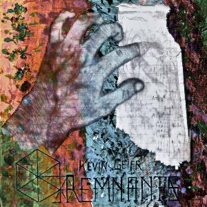 Kevin Geier Remnants album cover