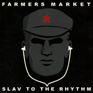 Farmers Market Slav To The Rhythm album cover
